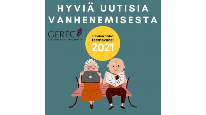 Tutkijoiden Yö 2021 Järjestetään Verkossa Ja Livenä – Tervetuloa Kuulemaan Hyviä Uutisia Vanhenemisesta!